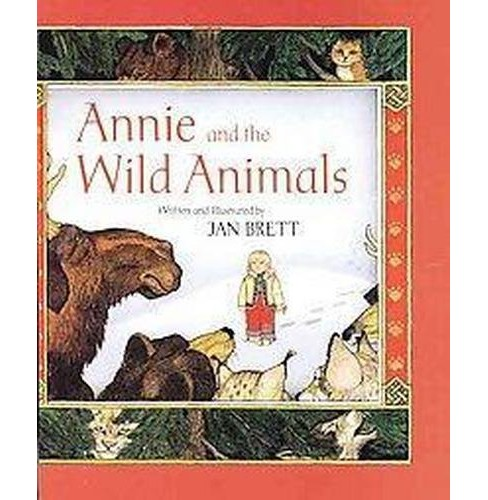 Annie and the Wild Animals (Illustrated) (Paperback) (Jan Brett) - image 1 of 1