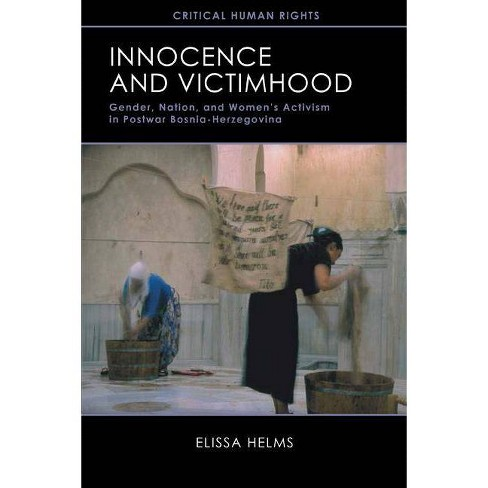 Innocence and Victimhood - (Critical Human Rights) by  Elissa Helms (Paperback) - image 1 of 1