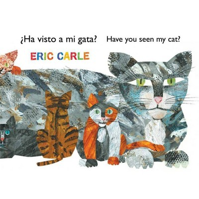 Ha visto a mi gato? / Have You Seen My Cat? (Paperback) - by Eric Carle