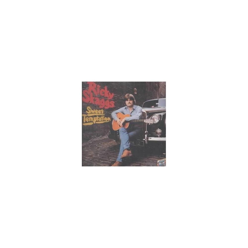 Ricky Skaggs - Sweet Temptation (CD)