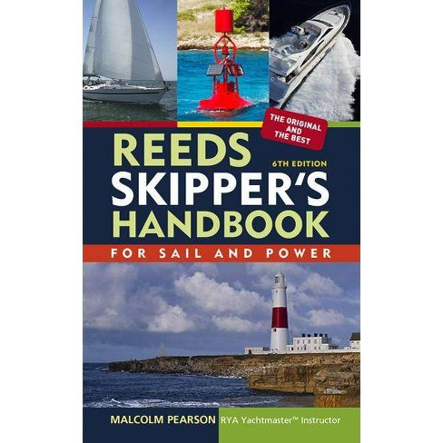 Reeds Skipper's Handbook - (Reed's Skipper's Handbook) 6 Edition by  Malcolm Pearson (Paperback) - image 1 of 1