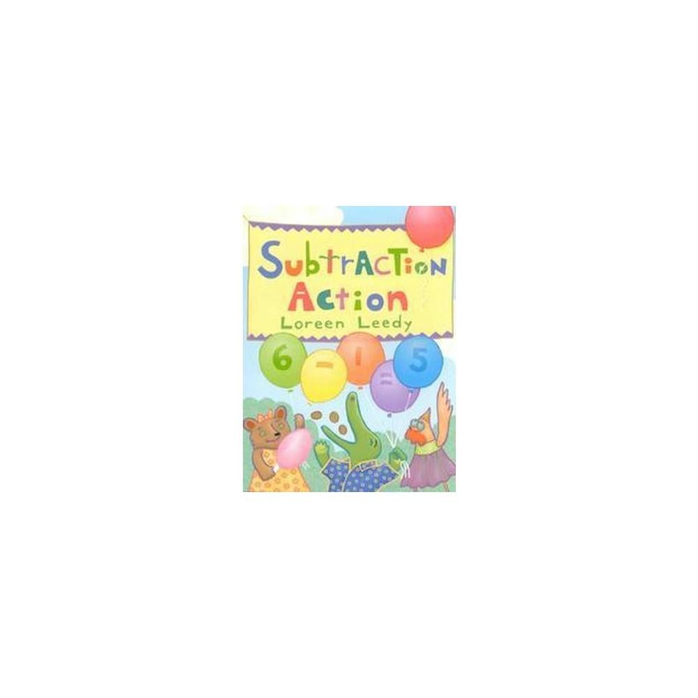 Subtraction Action (Reprint) (Paperback) (Loreen Leedy)