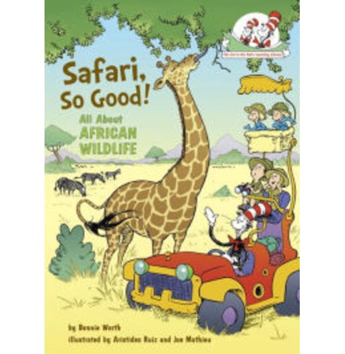 Safari, So Good! : All About African Wildlife (Hardcover) (Bonnie Worth) - image 1 of 1