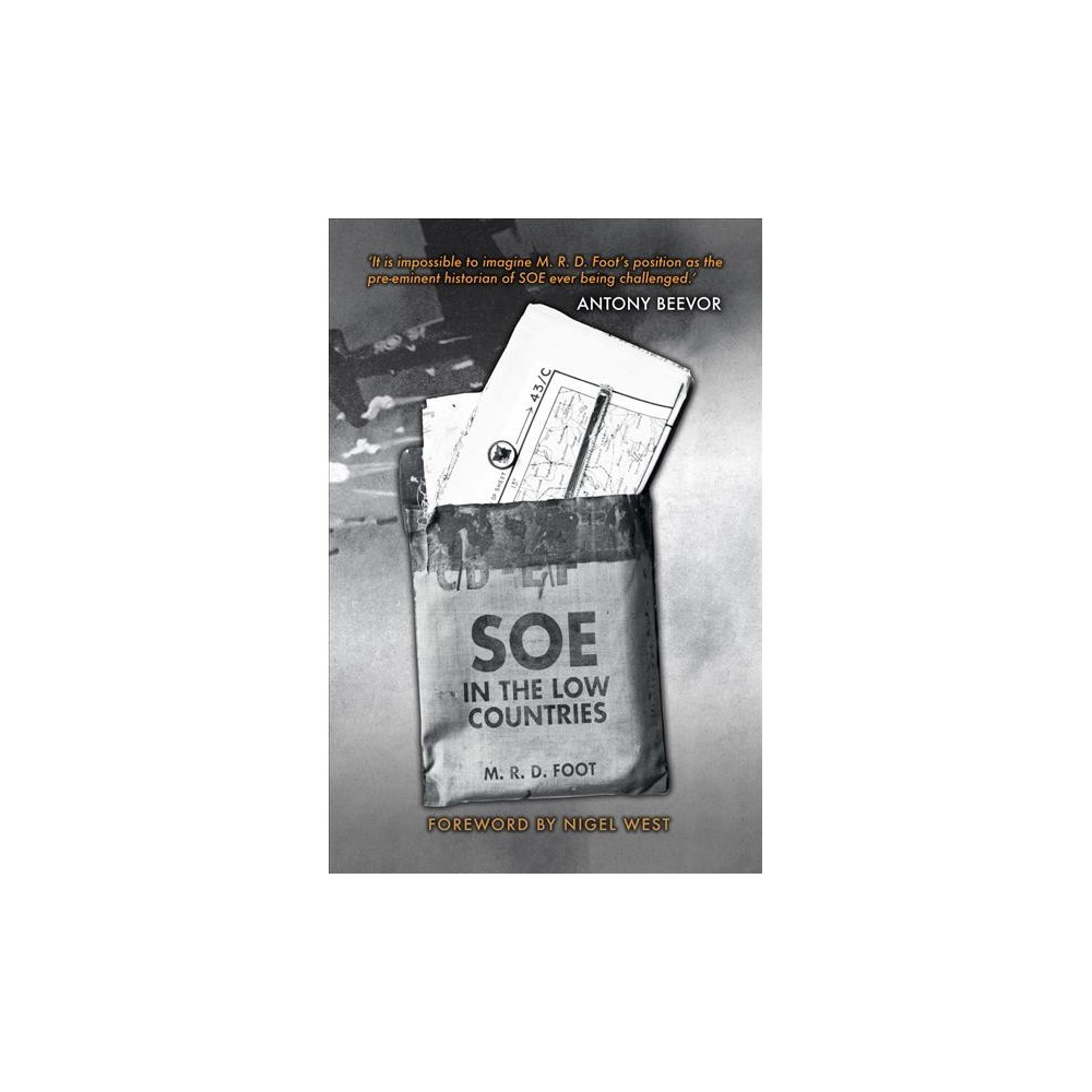 Soe in the Low Countries - Reprint by M. R. D. Foot (Paperback)