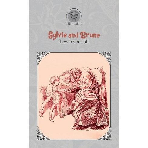 Sylvie and Bruno - by  Lewis Carroll (Hardcover) - image 1 of 1
