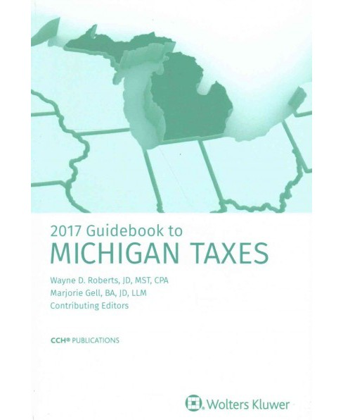 Guidebook to Michigan Taxes 2017 (Paperback) - image 1 of 1
