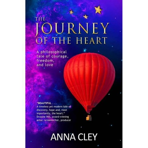 The Journey of the Heart - by  Anna Cley (Paperback) - image 1 of 1