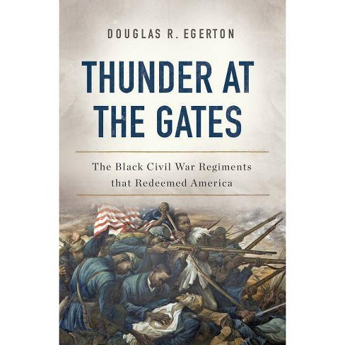 Thunder at the Gates - by  Douglas R Egerton (Hardcover) - image 1 of 1