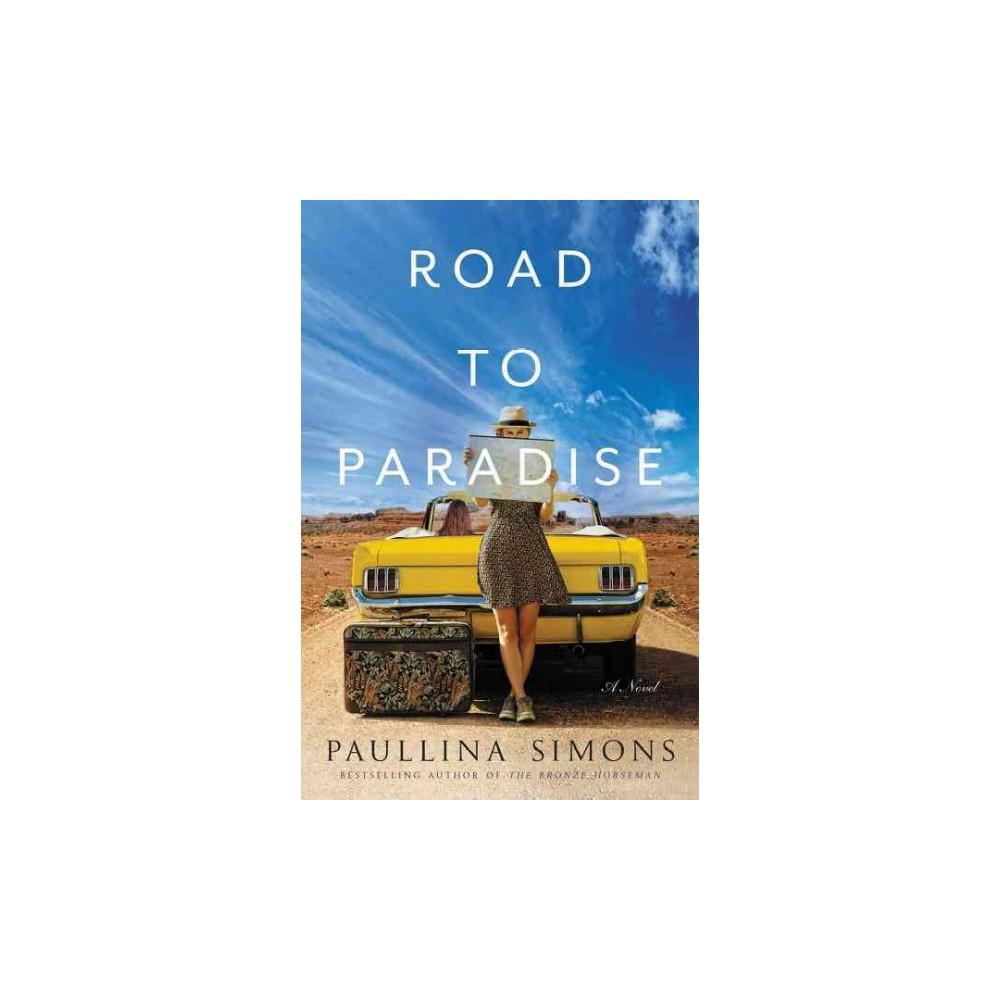 Road to Paradise (Paperback) (Paullina Simons)
