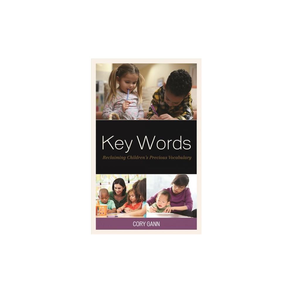 Key Words : Reclaiming Children's Precious Vocabulary - by Cory Gann (Paperback)