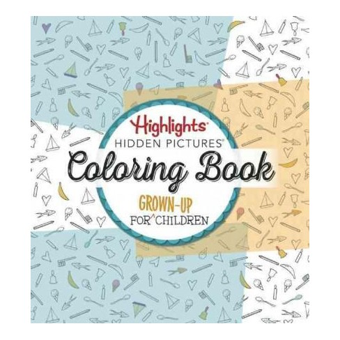 Highlights Hidden Pictures Adult Coloring Book For
