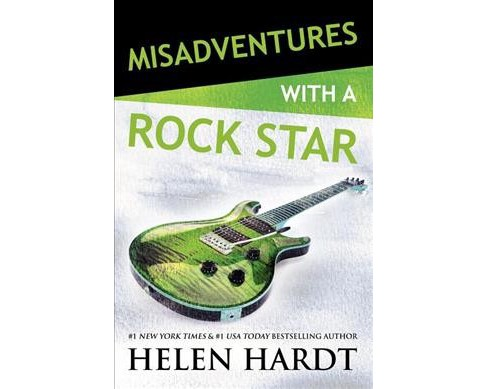 Misadventures With a Rockstar -  (Misadventures) by Helen Hardt (Paperback) - image 1 of 1