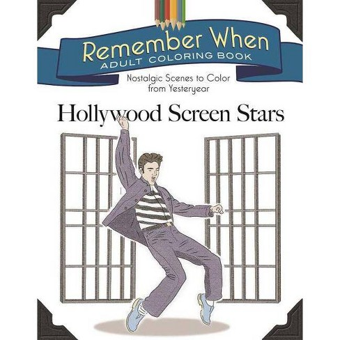 Remember When Adult Coloring Book: Hollywood Screen Stars - by  Racehorse Publishing (Paperback) - image 1 of 1