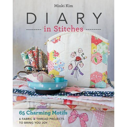 Diary in Stitches - by  Minki Kim (Paperback) - image 1 of 1