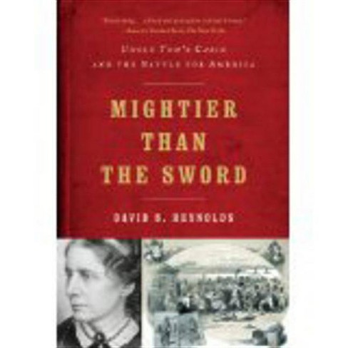 Mightier Than the Sword - by  David S Reynolds (Paperback) - image 1 of 1