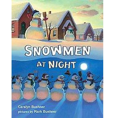 Snowmen at Night (School And Library) (Caralyn Buehner) - image 1 of 1