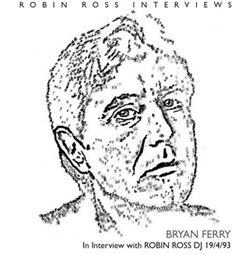 Bryan Ferry - Interview With Robin Ross 1994 (CD) - image 1 of 1