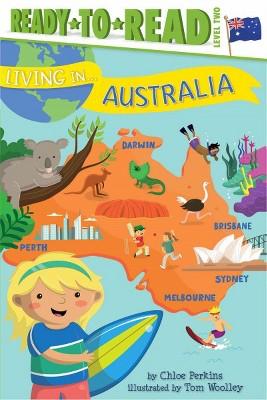 Living in . . . Australia - (Living In...) by  Chloe Perkins (Paperback)