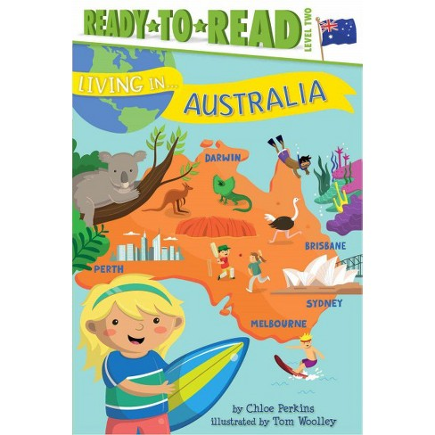 Living in . . . Australia - (Living In...) by  Chloe Perkins (Paperback) - image 1 of 1