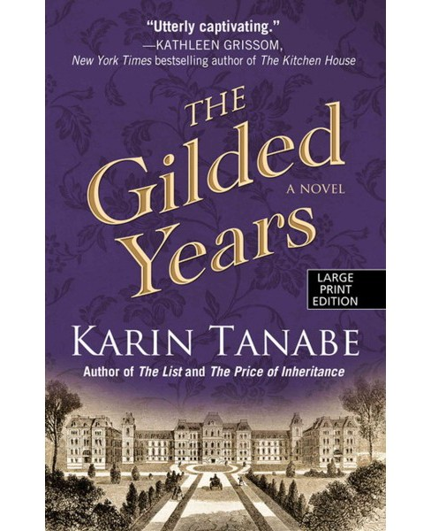 Gilded Years (Hardcover) (Karin Tanabe) - image 1 of 1