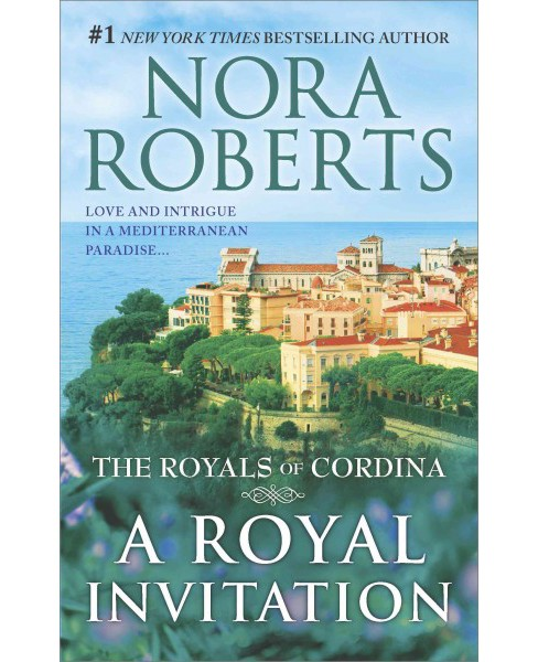Royal Invitation : The Playboy Prince / Cordina's Crown Jewel (Paperback) (Nora Roberts) - image 1 of 1