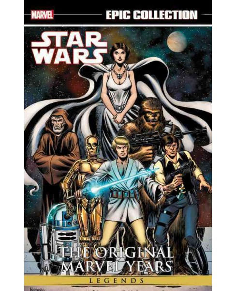 Epic Collection Star Wars Legends The Original Marvel Years 1 (Paperback) (Roy Thomas & Howard Chaykin & - image 1 of 1