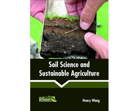 Soil Science and Sustainable Agriculture -  (Hardcover) - image 1 of 1