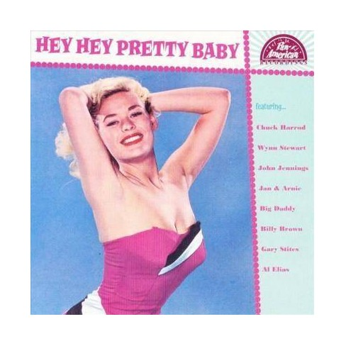 Various - Hey Hey Pretty Baby (CD) - image 1 of 1