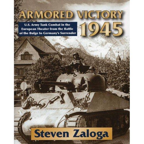 Armored Victory 1945 - by  Steven Zaloga (Hardcover) - image 1 of 1