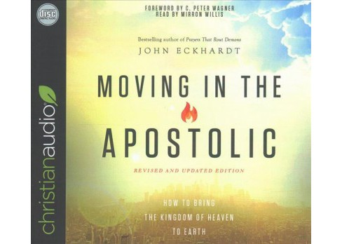 Moving in the Apostolic (Unabridged) (CD/Spoken Word) (John Eckhardt) - image 1 of 1