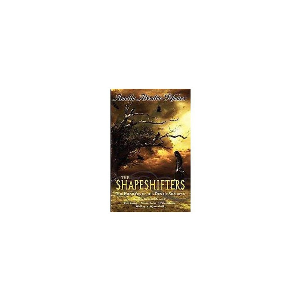 The Shapeshifters (Paperback) by Amelia Atwater-Rhodes