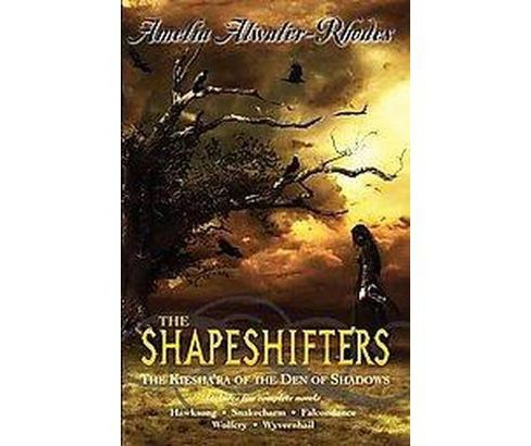 The Shapeshifters (Paperback) by Amelia Atwater-Rhodes - image 1 of 1