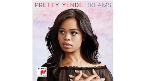 Pretty Yende - Dreams (CD) - image 1 of 1