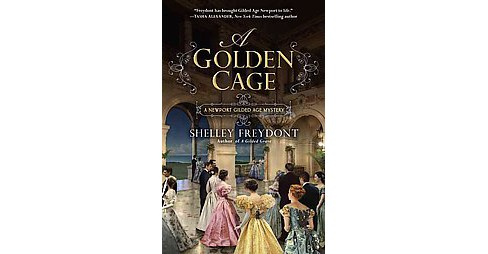 Golden Cage (Paperback) (Shelley Freydont) - image 1 of 1
