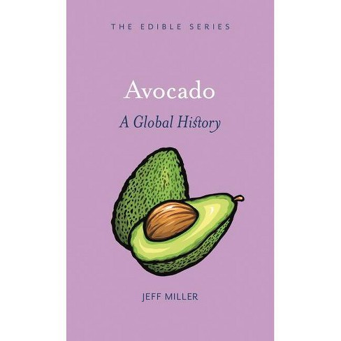 Avocado - (Edible) by  Jeff Miller (Hardcover) - image 1 of 1