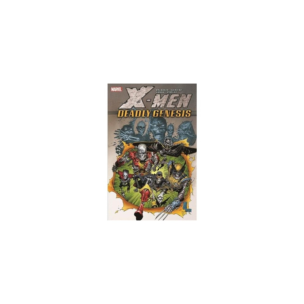 X-Men Deadly Genesis - (X-Men: Deadly Genesis) by Ed Brubaker (Paperback)