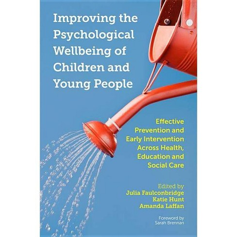Improving the Psychological Wellbeing of Children and Young People - (Paperback) - image 1 of 1