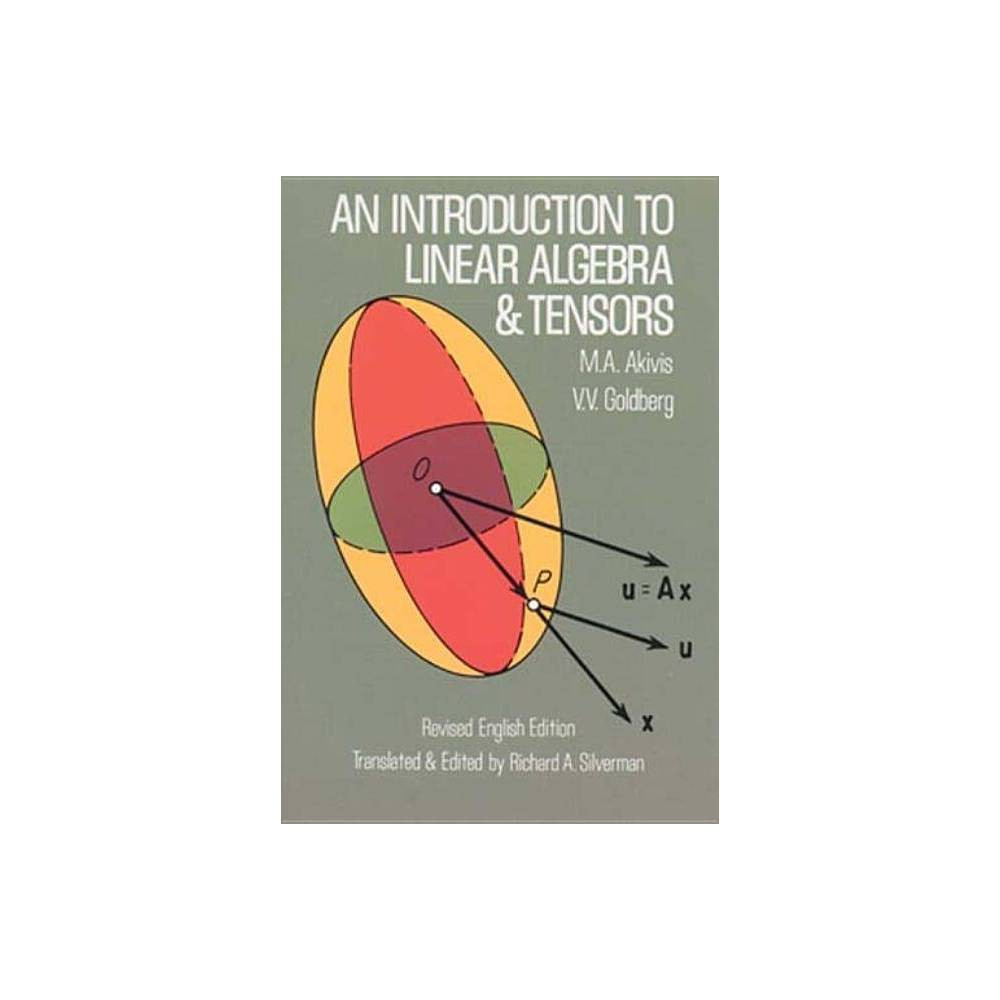 An Introduction To Linear Algebra And Tensors Dover Books On Mathematics Paperback