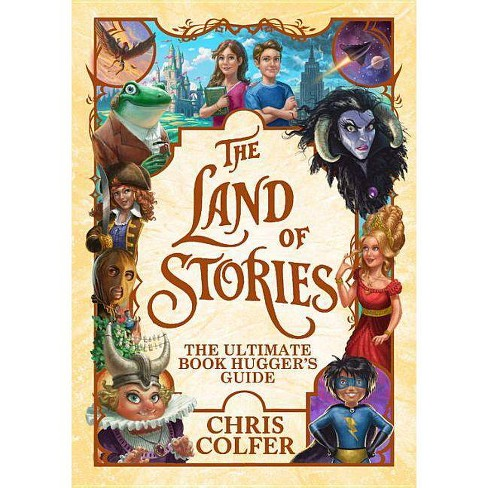Land of Stories : The Ultimate Book Hugger's Guide -  by Chris Colfer (Hardcover) - image 1 of 1