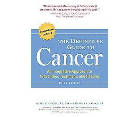 Definitive Guide to Cancer : An Integrative Approach to Prevention, Treatment, and Healing (Paperback) - image 1 of 1
