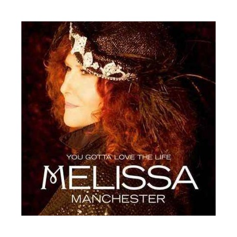 Melissa Manchester - You Gotta Love The Life (CD) - image 1 of 2