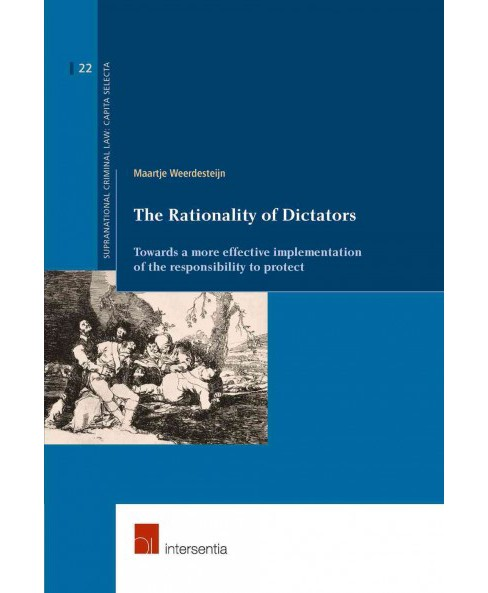 Rationality of Dictators : Towards a More Effective Implementation of the Responsibility to Protect - image 1 of 1