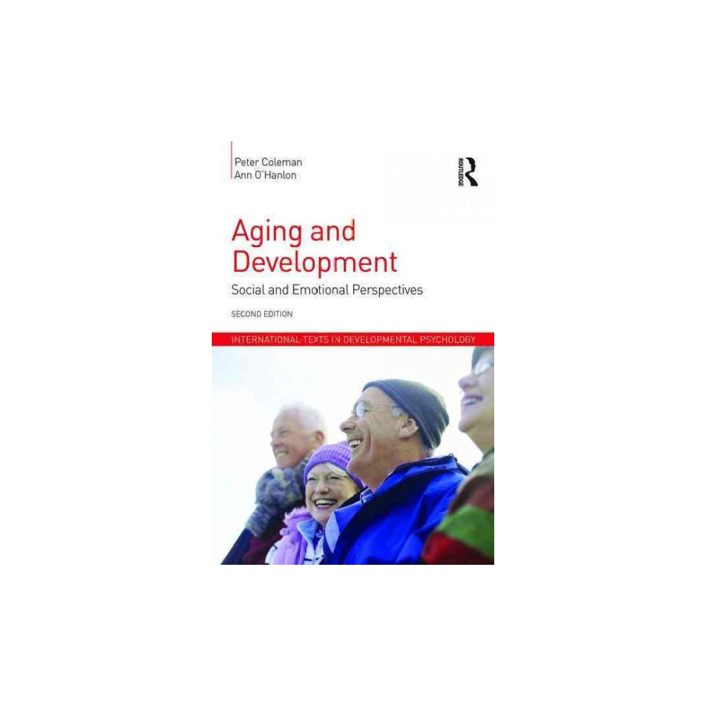 Aging and Development : Social and Emotional Perspectives (Paperback) (Peter G. Coleman & Ann O'Hanlon)