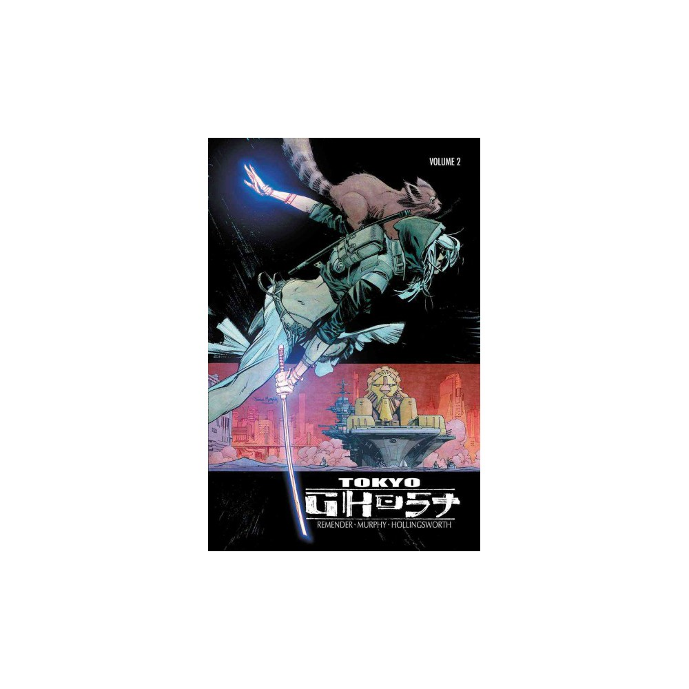 Tokyo Ghost 2 : Come Join Us (Paperback) (Rick Remender)