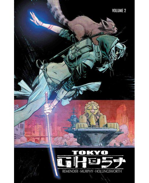 Tokyo Ghost 2 : Come Join Us (Paperback) (Rick Remender) - image 1 of 1