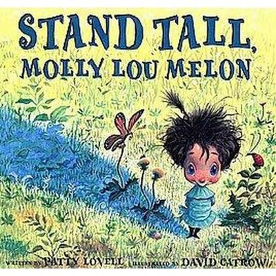 Stand Tall, Molly Lou Melon (School And Library)(Patty Lovell)