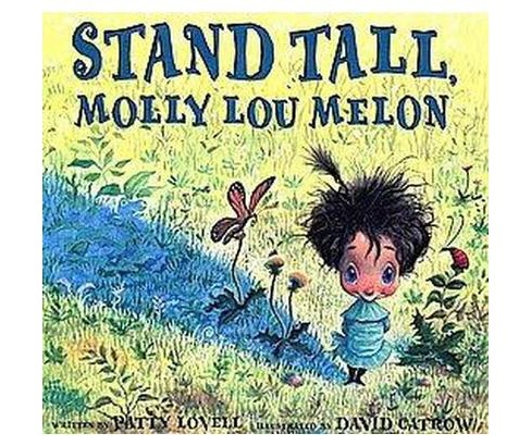 Stand Tall, Molly Lou Melon (School And Library) (Patty Lovell) - image 1 of 1