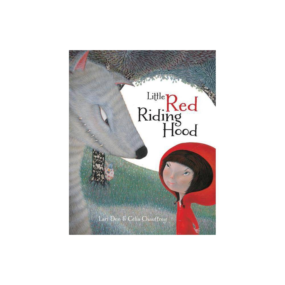 Little Red Riding Hood By Lari Don Paperback