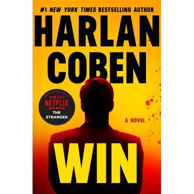 Win - by Harlan Coben (Hardcover)