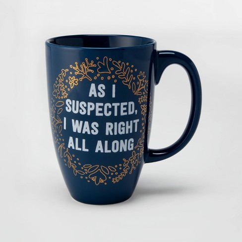 26oz Porcelain As I Suspected, I was Right All Along Mug Blue - Threshold™ - image 1 of 1